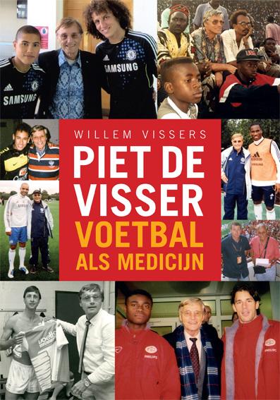 Piet de Visser Foundation Voetbal als medicijn cover
